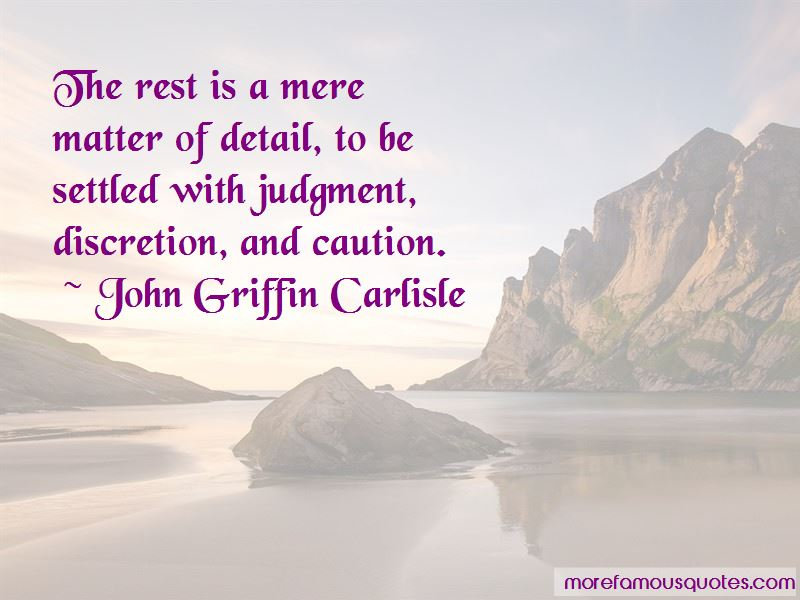 John Griffin Carlisle Quotes Pictures 2
