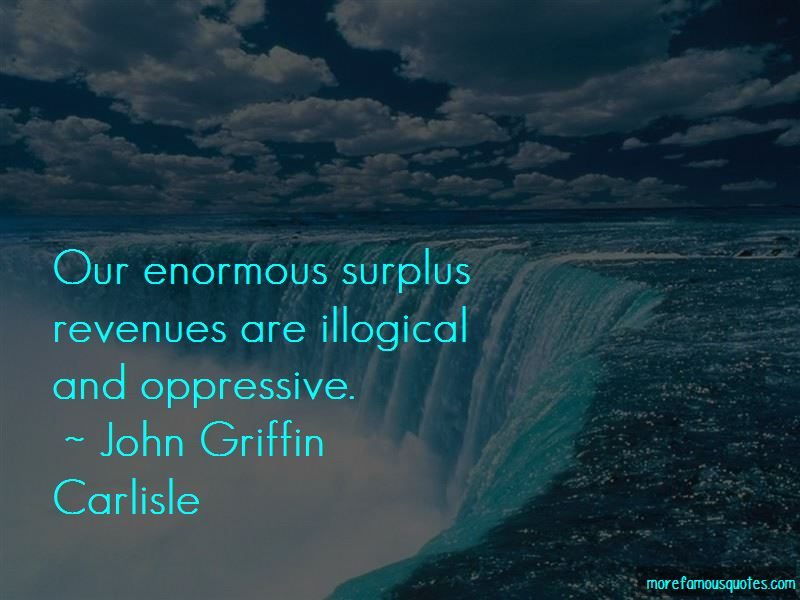 John Griffin Carlisle Quotes Pictures 4
