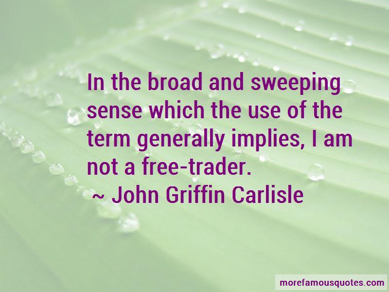 John Griffin Carlisle Quotes