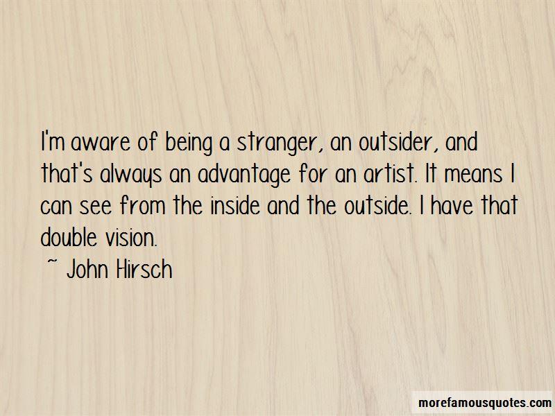 John Hirsch Quotes