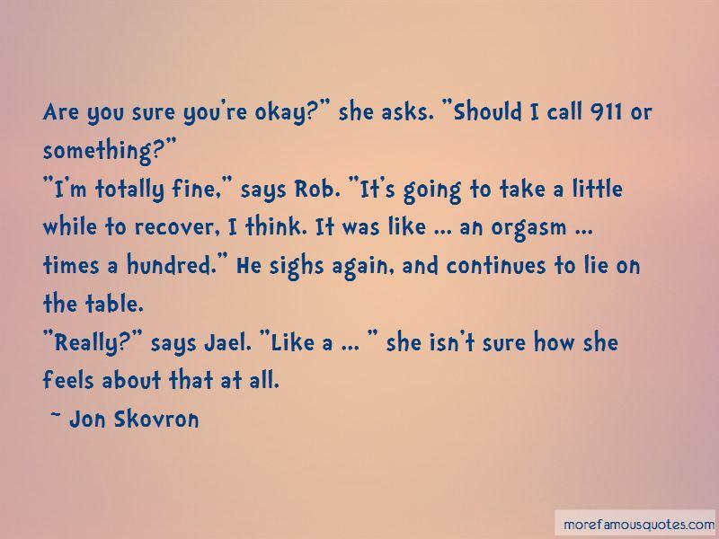Jon Skovron Quotes Pictures 4