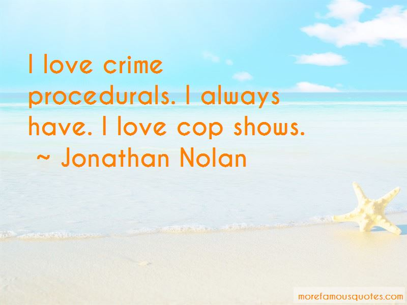Jonathan Nolan Quotes Pictures 4