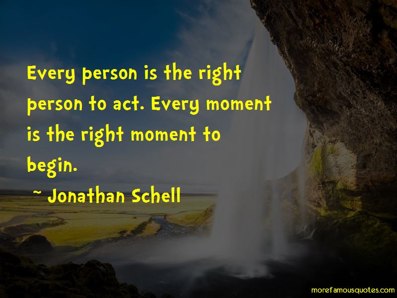 Jonathan Schell Quotes Pictures 4