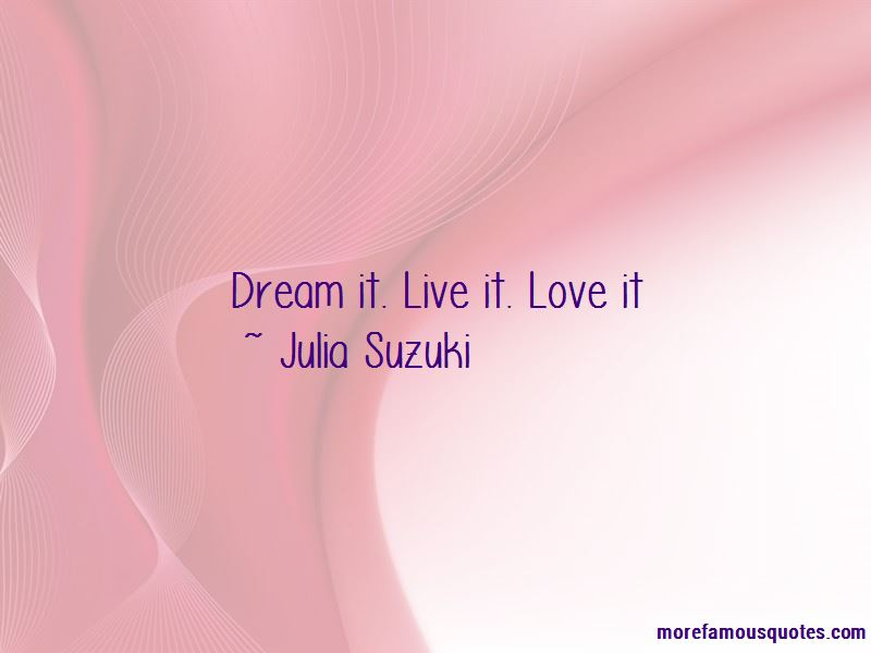 Julia Suzuki Quotes Pictures 2