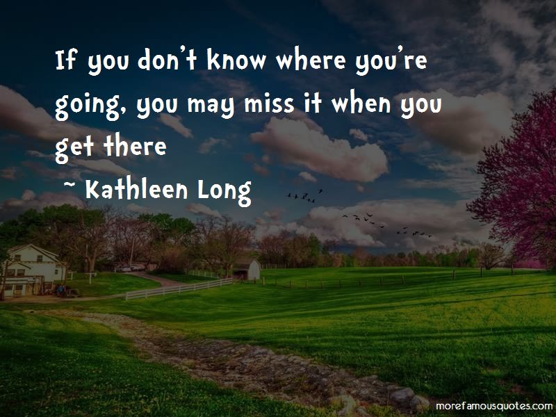 Kathleen Long Quotes Pictures 2
