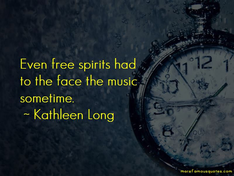 Kathleen Long Quotes Pictures 3