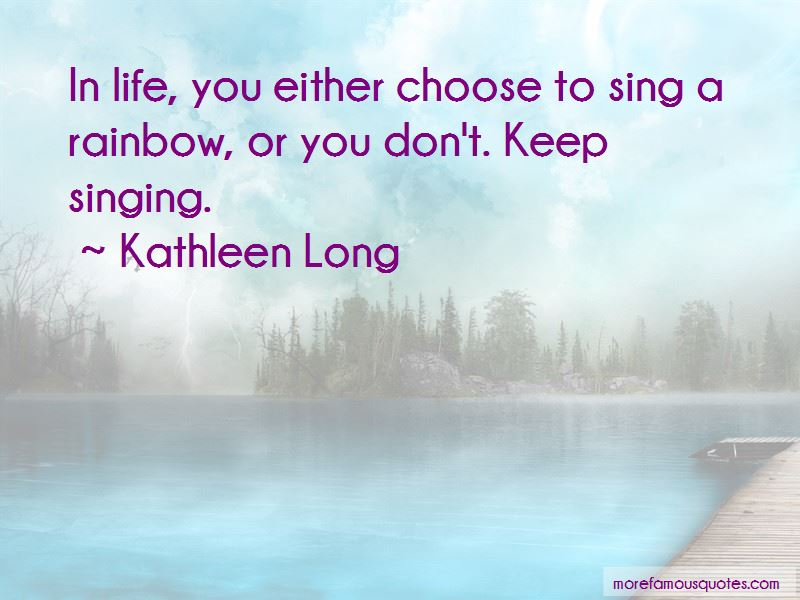 Kathleen Long Quotes