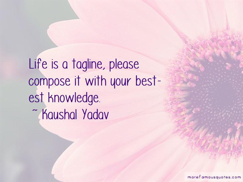 Kaushal Yadav Quotes