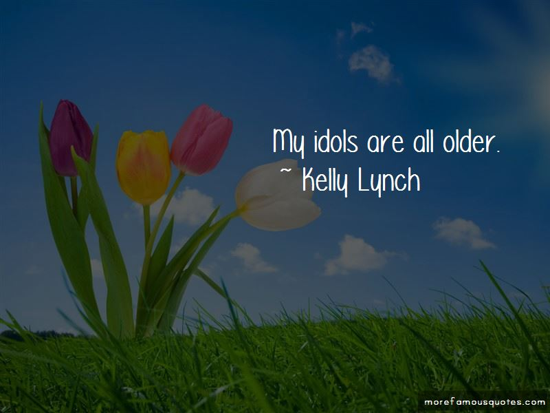 Kelly Lynch Quotes Pictures 3