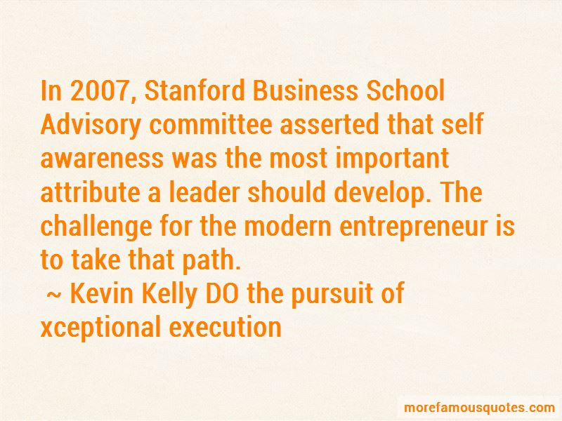 Kevin Kelly DO The Pursuit Of Xceptional Execution Quotes Pictures 3