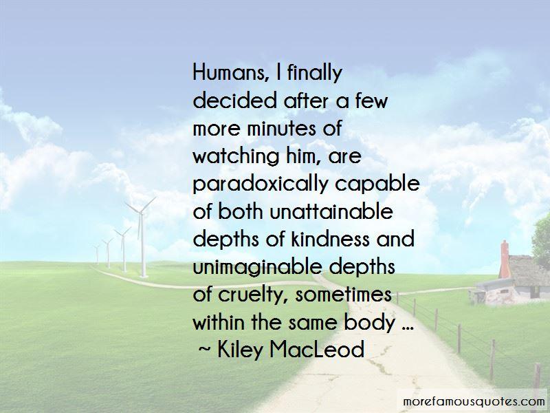 Kiley MacLeod Quotes