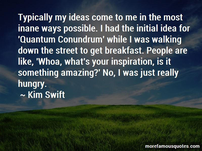 Kim Swift Quotes Pictures 2