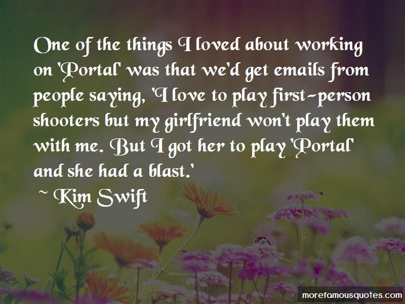 Kim Swift Quotes Pictures 3