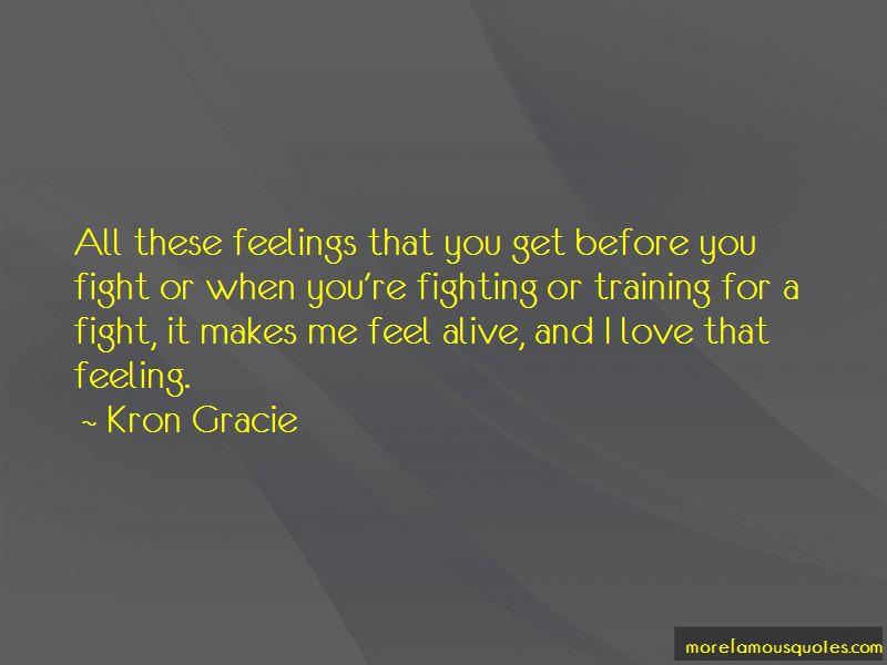 Kron Gracie Quotes Pictures 3