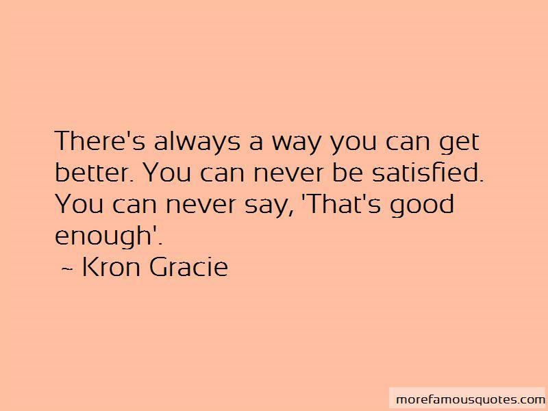 Kron Gracie Quotes