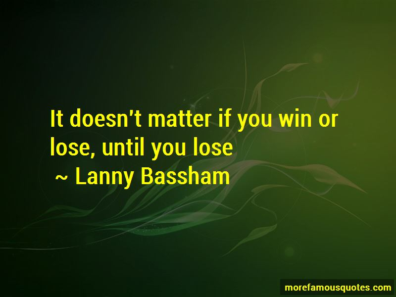 Lanny Bassham Quotes
