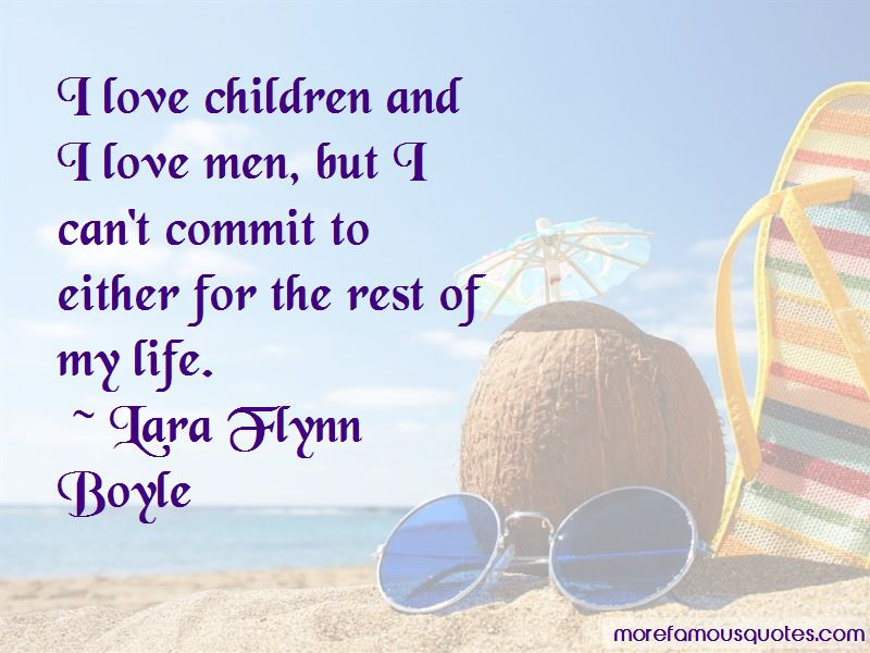 Lara Flynn Boyle Quotes Pictures 3