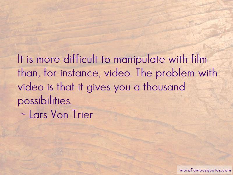 Lars Von Trier Quotes Pictures 2