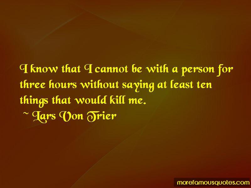 Lars Von Trier Quotes Pictures 3