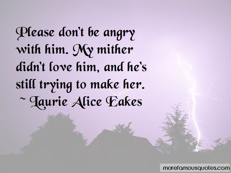 Laurie Alice Eakes Quotes Pictures 3