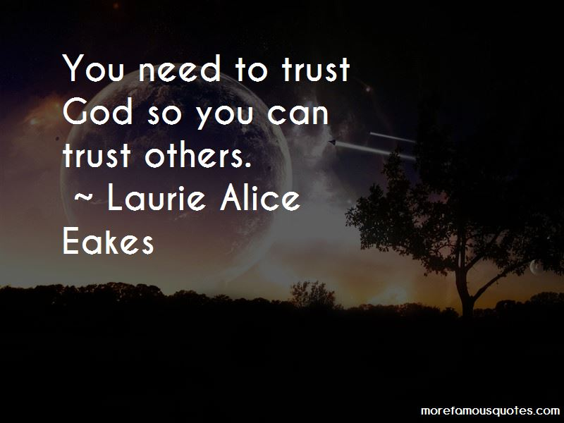 Laurie Alice Eakes Quotes