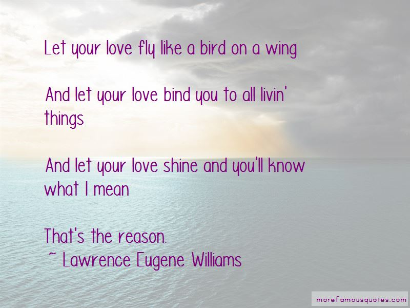 Lawrence Eugene Williams Quotes Pictures 2
