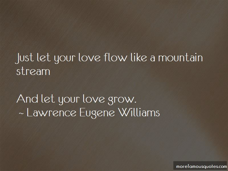 Lawrence Eugene Williams Quotes