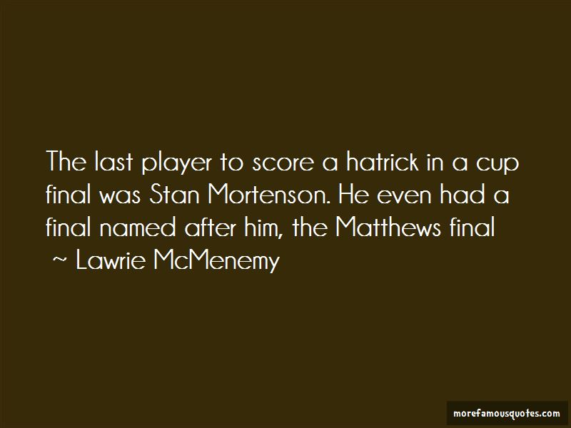 Lawrie McMenemy Quotes Pictures 2