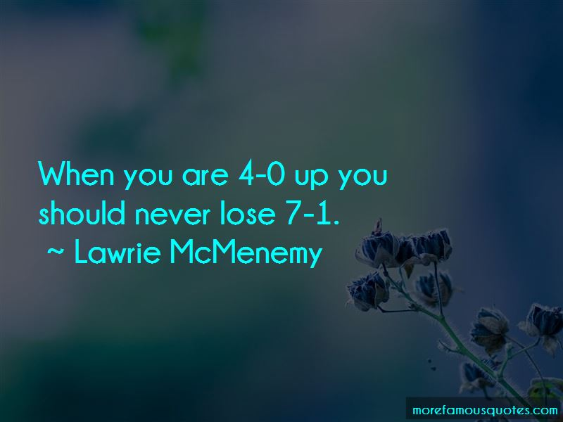 Lawrie McMenemy Quotes Pictures 3
