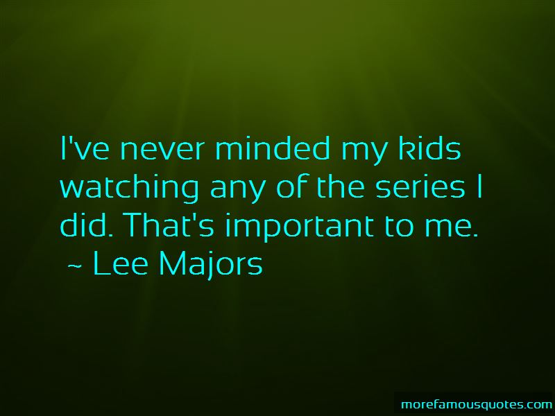 Lee Majors Quotes Pictures 4