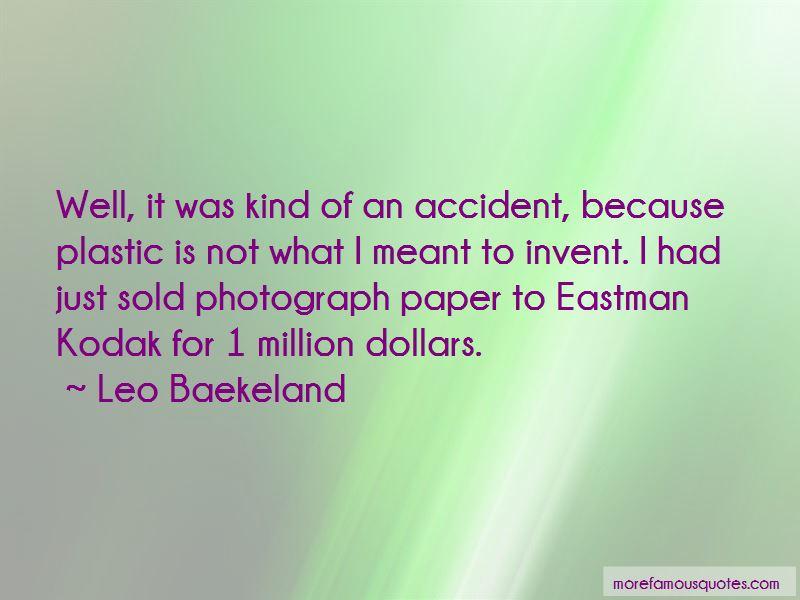 Leo Baekeland Quotes Pictures 3