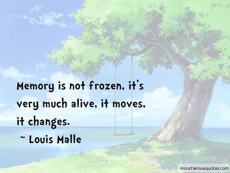 Louis Malle Quotes Pictures 2