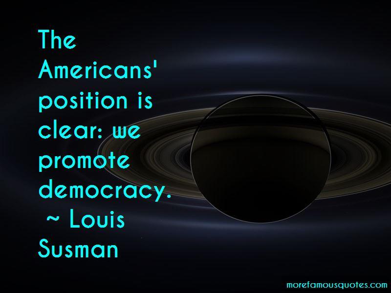 Louis Susman Quotes Pictures 2