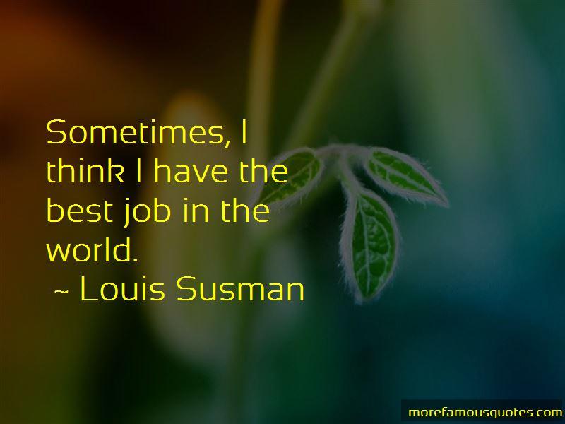 Louis Susman Quotes Pictures 4