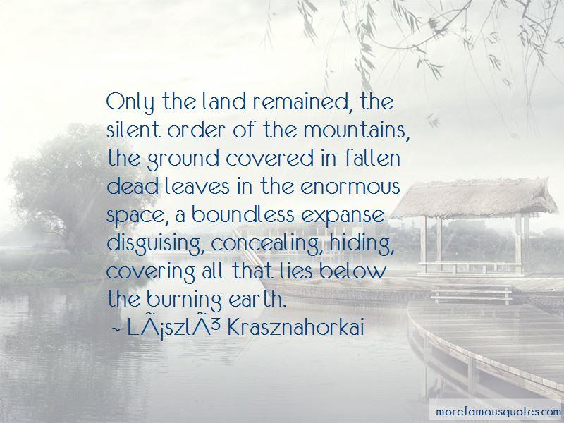 Laszlo Krasznahorkai Quotes