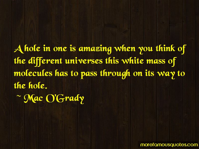 Mac O'Grady Quotes Pictures 4