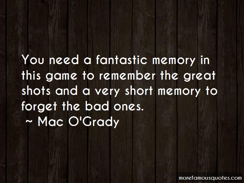Mac O'Grady Quotes