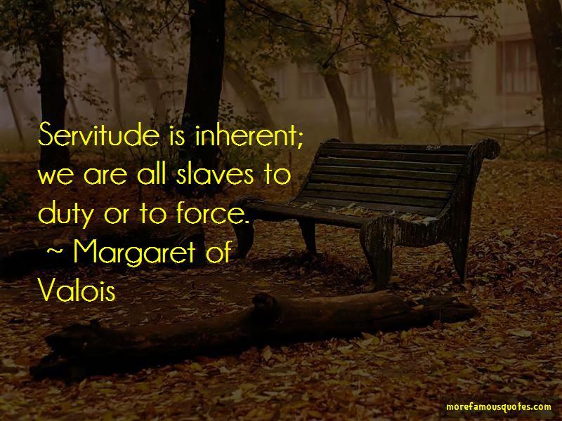 Margaret Of Valois Quotes