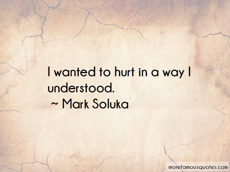 Mark Soluka Quotes