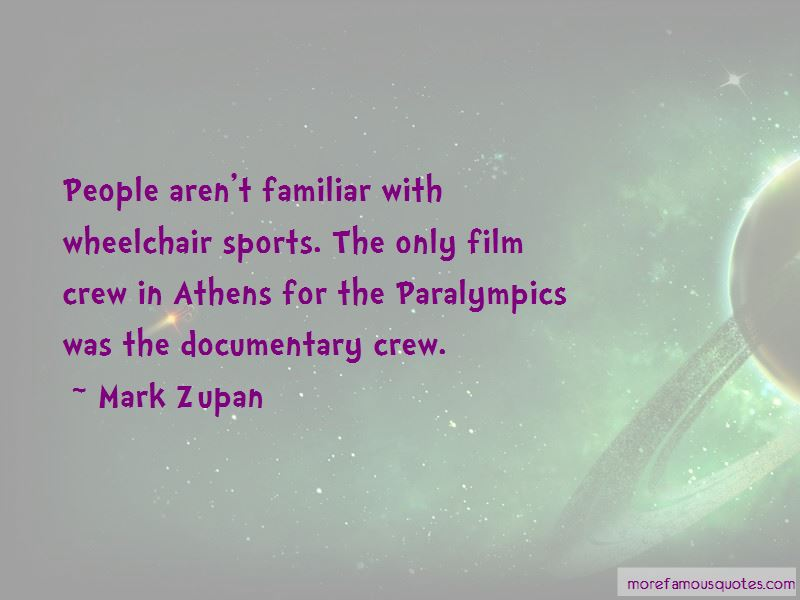 Mark Zupan Quotes