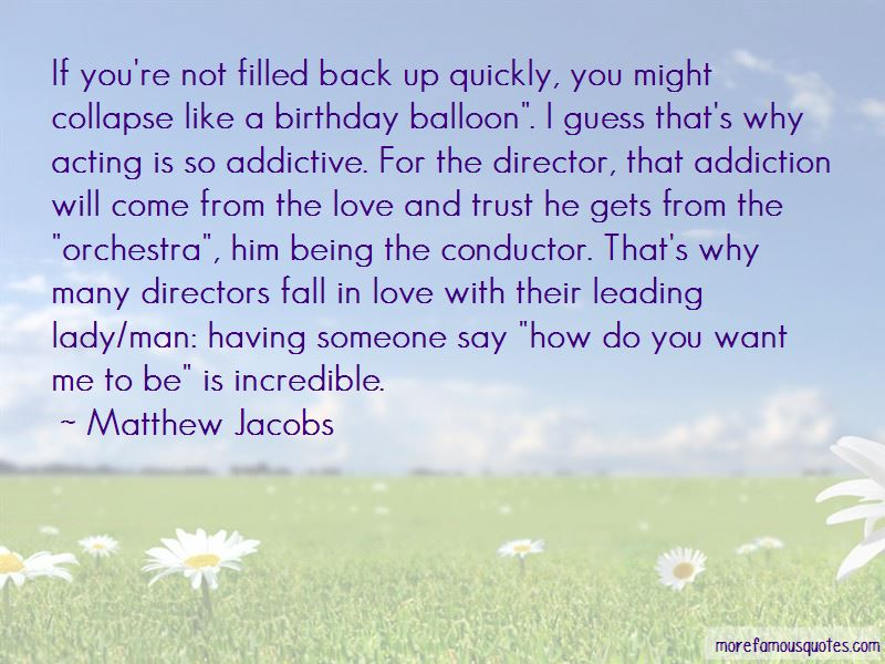 Matthew Jacobs Quotes Pictures 3