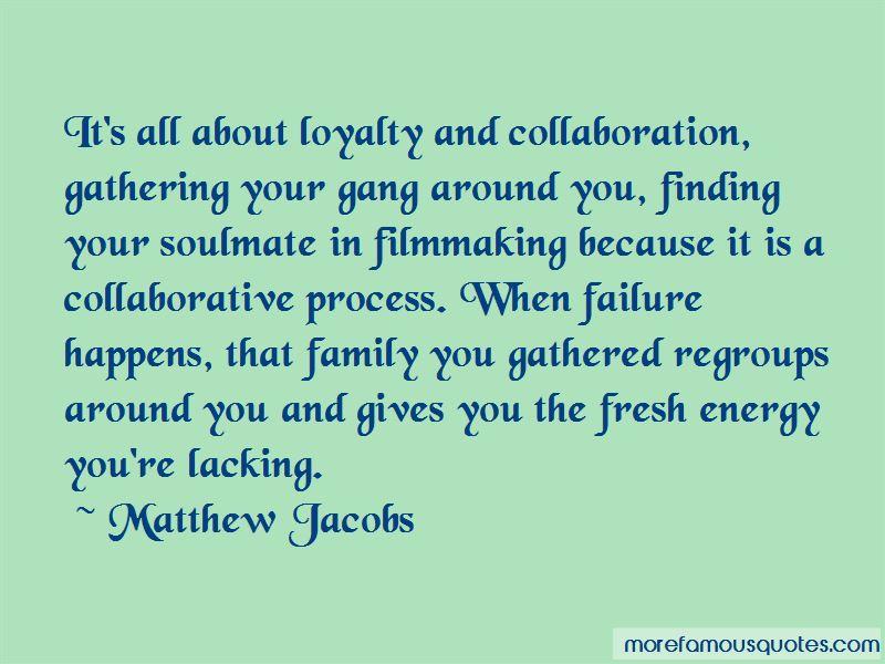 Matthew Jacobs Quotes