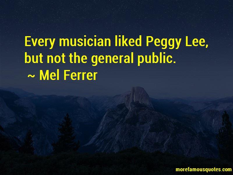 Mel Ferrer Quotes Pictures 2