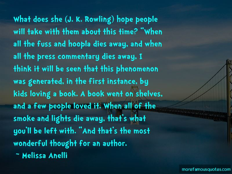 Melissa Anelli Quotes Pictures 2