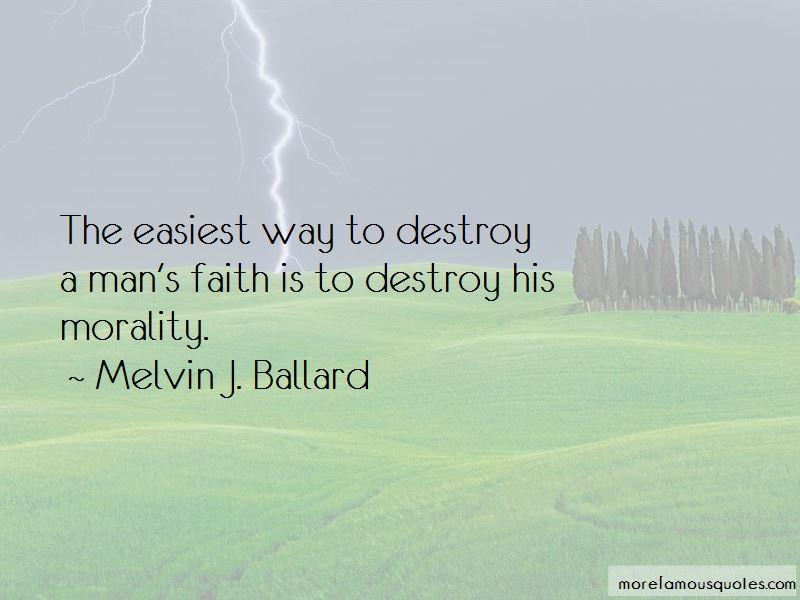 Melvin J. Ballard Quotes Pictures 2