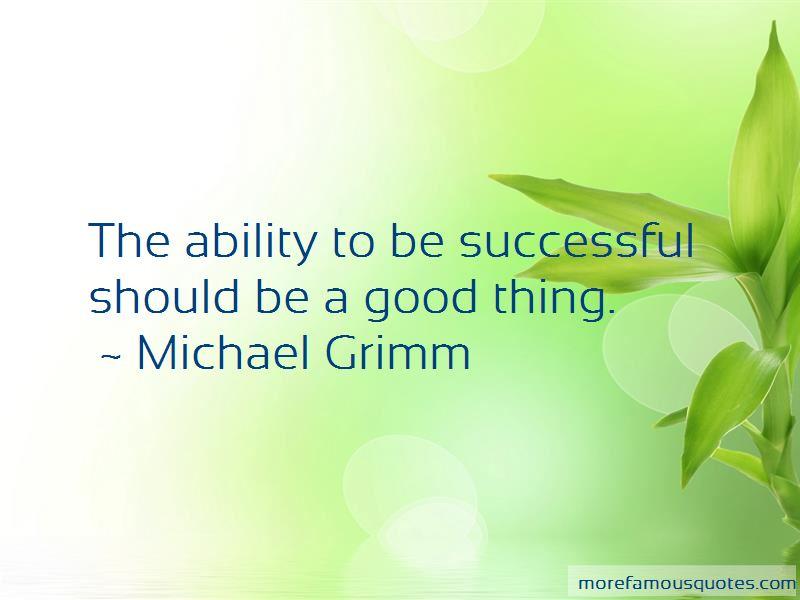Michael Grimm Quotes Pictures 4