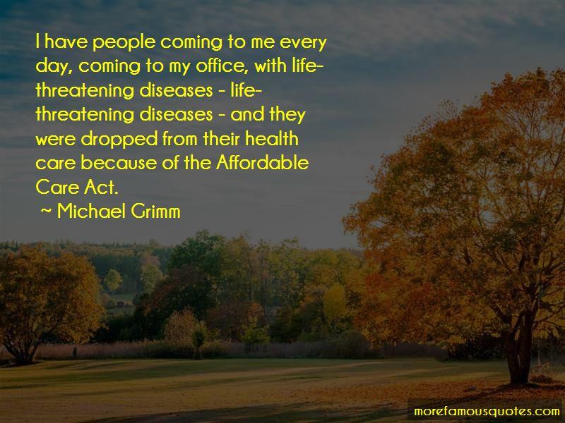 Michael Grimm Quotes