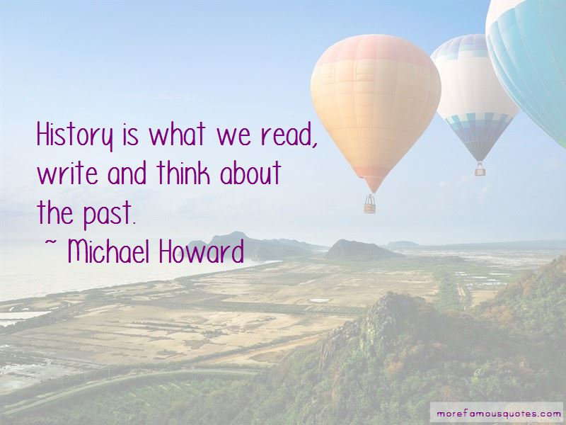 Michael Howard Quotes