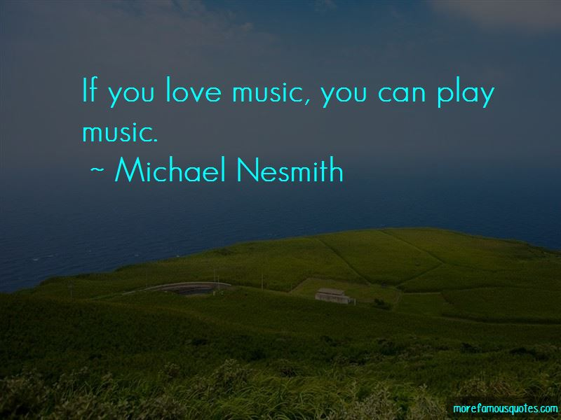 Michael Nesmith Quotes Pictures 2
