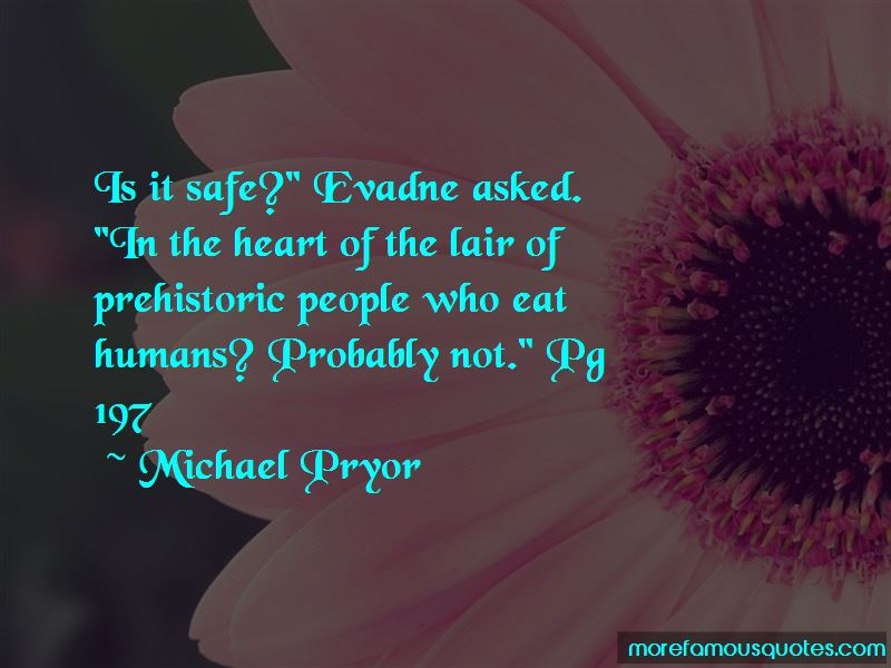 Michael Pryor Quotes Pictures 2